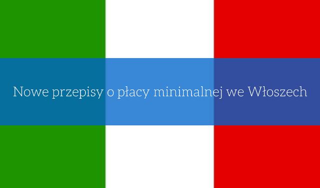 przepisy o płacy minimalnej we Włoszech