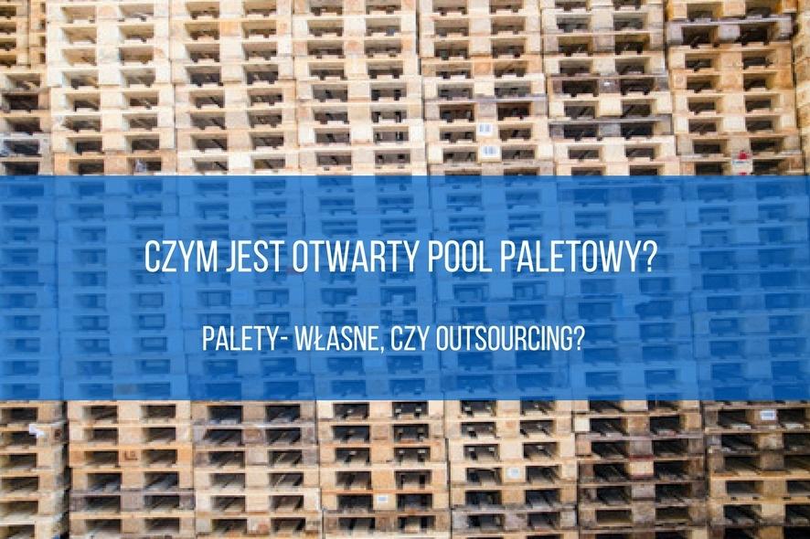 Czym jest otwarty pool paletowy?