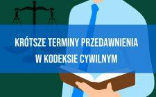 Krótsze terminy przedawnienia w Kodeksie cywilnym