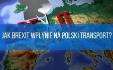 Jak Brexit wpłynie na polski transport?
