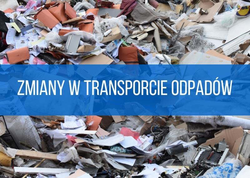 Zmiany w transporcie odpadów