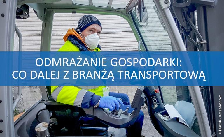 Branża transportowa w czasie koronawirusa - co dalej?