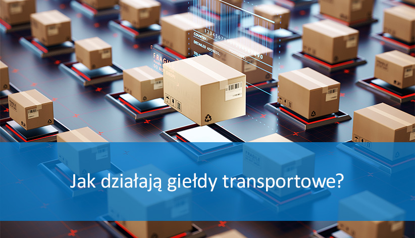 Jak działa giełda transportowa?